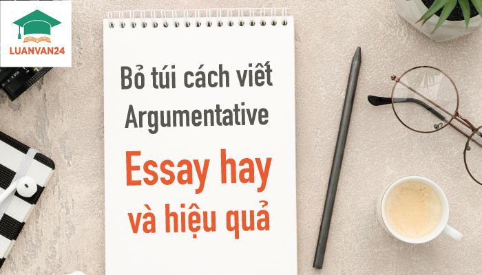 Hình ảnh cách viết argumentative essay 1
