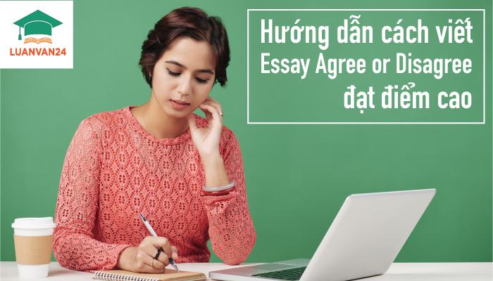 Hình ảnh cách viết essay agree or disagree 1