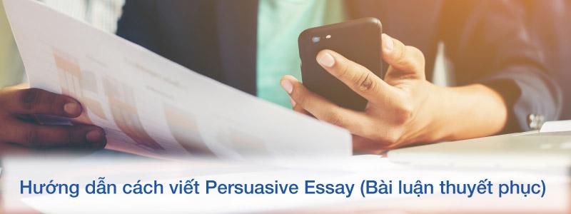 Cách viết Persuasive Essay