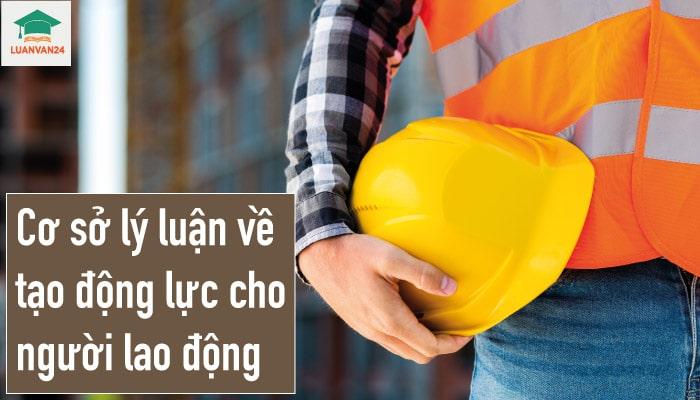 hinh-anh-dong-luc-cho-nguoi-lao-dong-1