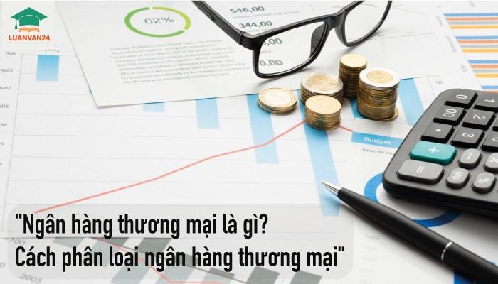 hinh-anh-ngan-hang-thuong-mai-la-gi-1