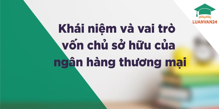 hinh-anh-von-chu-so-huu-cua-ngan-hang-thuong-mai-1