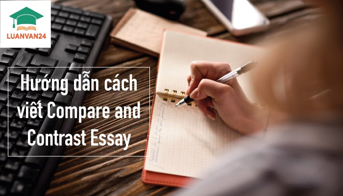 Hình ảnh cách viết compare and contrast essay 1